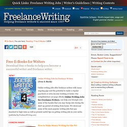 FREE E-BOOKS FOR WRITERS AND FREELANCE WRITERS