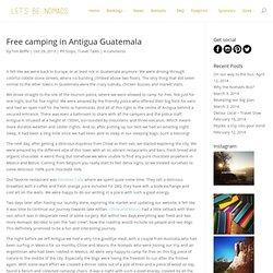 Free camping in Antigua Guatemala