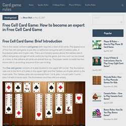 Free Cell Card Game: How to become an expert in Free Cell Card Game