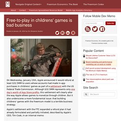 Free-to-play in childrens' games is bad business