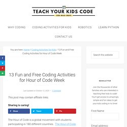 13 Fun and Free Coding Activities for Hour of Code Week - Teach Your Kids Code