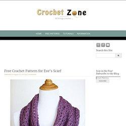 Free Crochet Pattern for Eve's Scarf - Crochet Zone