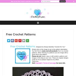 Free Crochet Patterns - Crochet For You