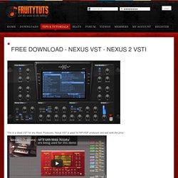 Free Download - Nexus VST - Nexus 2 VSTi