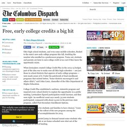Free, early college credits a big hit