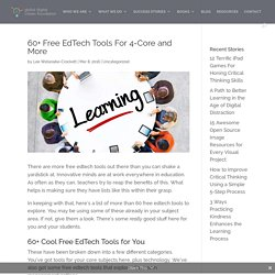 60+ Free EdTech Tools For 4-Core and More