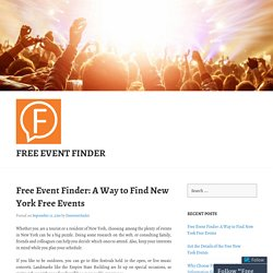 Free Event Finder: A Way to Find New York Free Events