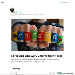 5 Free Add-Ons Every Chrome User Needs – Medium
