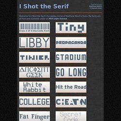 Free Fonts - I Shot the Serif