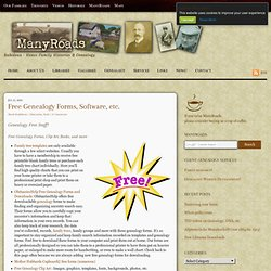 Free Genealogy Forms, Software, etc.