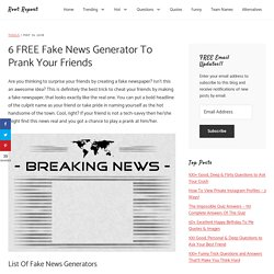 6 FREE Fake News Generator To Prank Your Friends