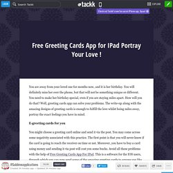 Free Greeting Cards App for IPad Portray Your Love !