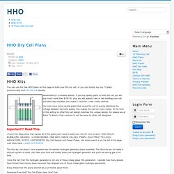 Free HHO Plans - HHO Dry Cell Plans