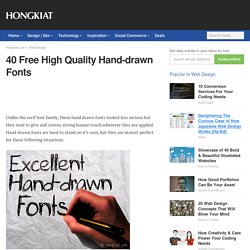 40 Free High Quality Hand-drawn Fonts | Graphics