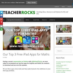 Our Top 3 Free iPad Apps for Maths - TeacherRocks.co.uk
