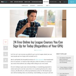 24 Free Ivy League Online Courses You Can Take