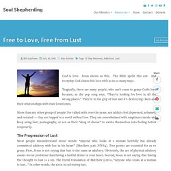 Free to Love, Free from Lust - Soul Shepherding