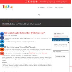 FREE Marketing for Tutors, How & What is done?