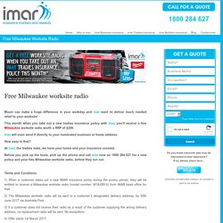 Free Milwaukee Worksite Radio with Tradies Insurance