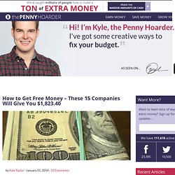 How to Get Free Money - These 17 Companies Will Give You $1,820.25