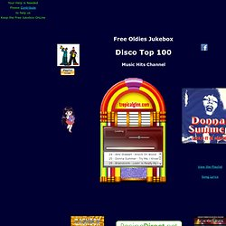 Free Oldies Music - Top 100 Disco Songs