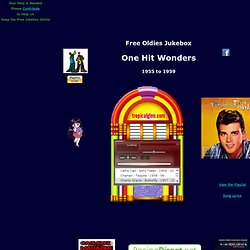 Free Oldies Music - One Hit Wonders 1955 to 1959