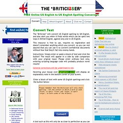 FREE Online US English to UK English Conversion Tool