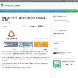 Free Online OCR – De PDF ou imagem a Word, RTF ou TXT