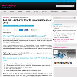 Top 100+ Free High PR Profile Creation Sites List 2016