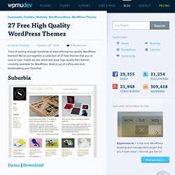 27 Free High Quality WordPress Themes - WordPress, Multisite and BuddyPress plugins, themes, news and help – WPMU.org