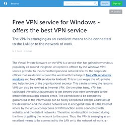 Free VPN service for Windows - offers the best VPN service
