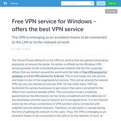 Free VPN service for Windows - offers the best VPN service