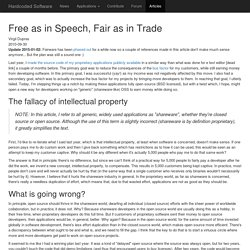 Free as in Speech, Fair as in Trade