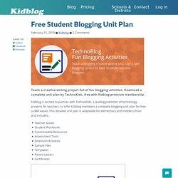 Free Student Blogging Unit Plan – Kidblog