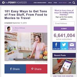 How to Get Free Stuff: 101 Easy Ways to Enjoy Freebies