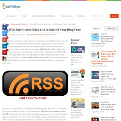 Free RSS Submission Sites List to Submit Your Blog Feed