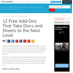12 Free Add-ons That Take Docs And Sheets To The Next Level