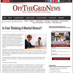 Is Free Thinking A Mental Illness?