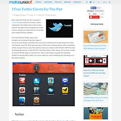 5 Free Twitter Clients For The iPad