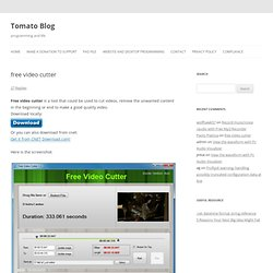 free video cutter » Tomato Blog