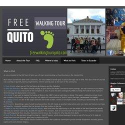 Free Walking Tours Old Town Quito: What to Visit