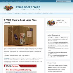 8 FREE Ways to Send Large Files Online