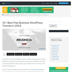 41+ Free WordPress Business Themes for 2016