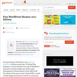 Free WordPress Themes: 2011 Edition - Smashing Magazine