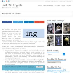 Free ESL EFL worksheets. How To Use The Gerund In English