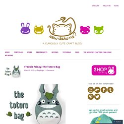 Freebie Friday: The Totoro Bag