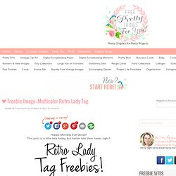 ♥ Freebie Image: Multicolor Retro Lady Tag