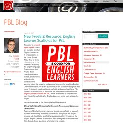New FreeBIE Resource: English Learner Scaffolds for PBL