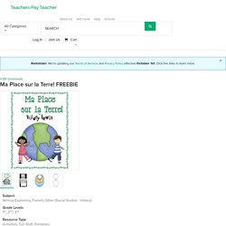 Ma Place sur la Terre! FREEBIE by Rockin' Teacher Materials-Hilary Lewis