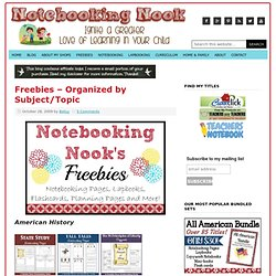 Notebooking Nook - Freebies – Organized by Subject/Topic